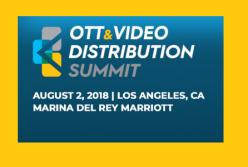 Free Consultation During OTT & Video Distribution Summit August 2, 2018