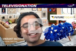 Vikrant Mathur, Co-Founder, Future Today Joins Televisionation to Talk About Kids-and-Family AVOD and FAST