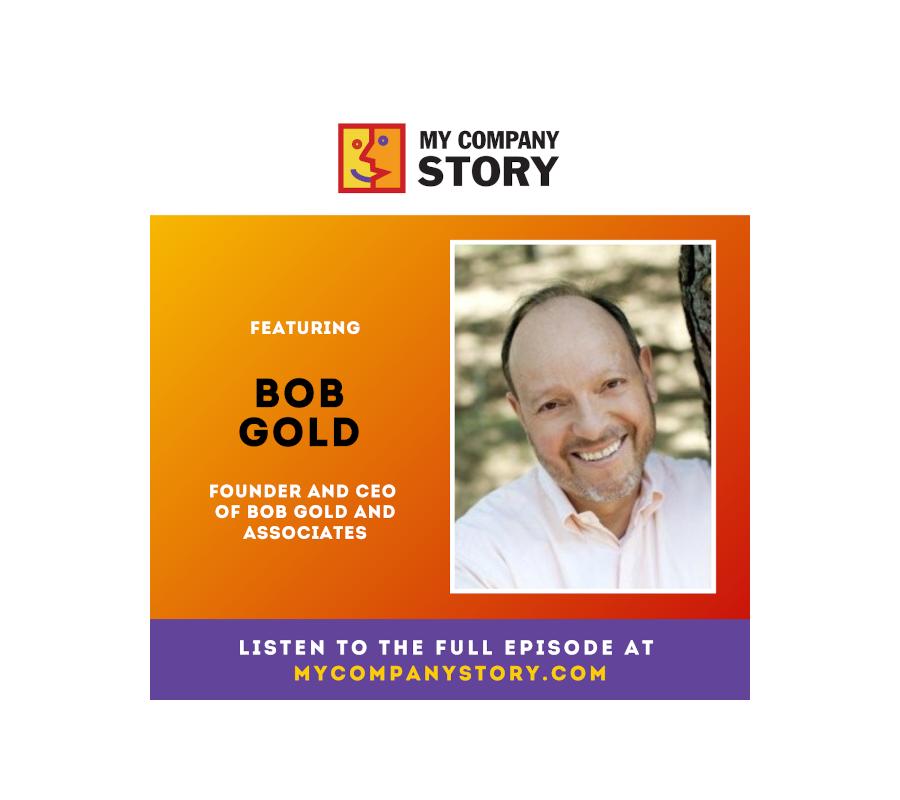 Bob Gold & Associates Company Story