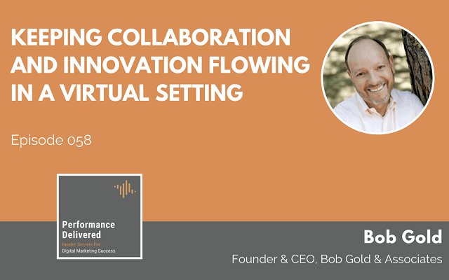Keeping Collaboration and Innovation Flowing in a Virtual Setting